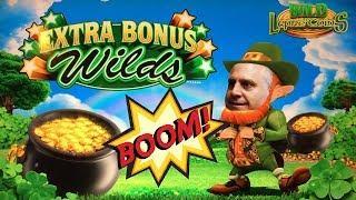 • EXTRA BONU$ WILD$ • LUCKY LEPRECHAUN JACKPOT! •