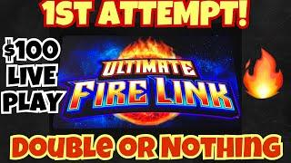 •ULTIMATE FIRE LINK• | 1ST ATTEMPT | $100 in DOUBLE OR NOTHING