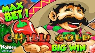 • BIG WIN! • CHILLI GOLD Slot Machine • MAX BET Long Play!