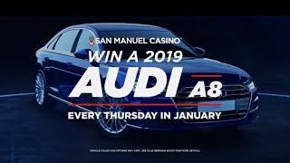 2019 Audi A8 Giveaway at San Manuel Casino [January 2019]
