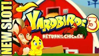 •NEW SLOT!• YARDBIRDS 3 • RETURN OF THE CHICKEN Slot Machine Bonus (EVERI)