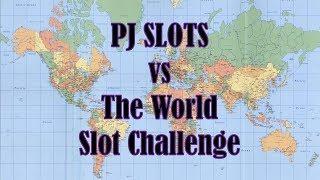 PJ Slots vs The World Slot Challenge 2.0