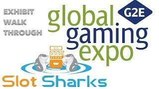 G2E Global Gaming Expo 2017 Exhibit Walk Thru !
