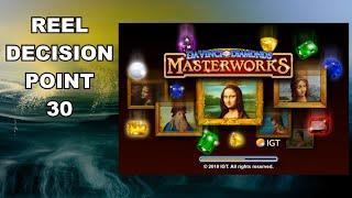Reel Decision Point 30 - Da Vinci Masterworks - BIGGER WIN?