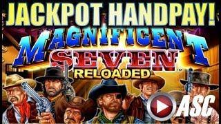 •JACKPOT HANDPAY!• THE MAGNIFICENT 7 RELOADED (Ainsworth) SUPER BIG WIN! Slot Machine Bonus