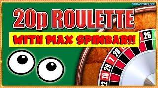 20p Roulette with MAX SPIN BAR BETS!!