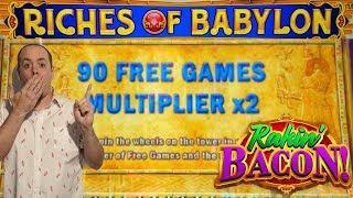 BIG WIN• 90 FREE SPINS• •Riches of Babylon• | RACKIN' BACON BONUS