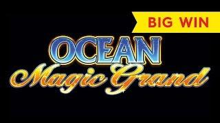 Ocean Magic Grand Slot - BIG WIN SESSION!