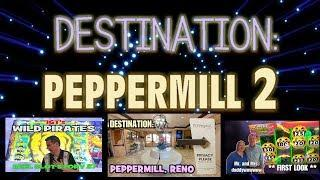 DESTINATION: PEPPERMILL 2 - GAME LAB, TOURNAMENT AND BIG WINS in RENO!