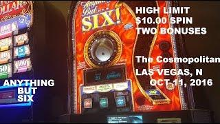 Anything but Six Live play with 2 bonuses High Limit $10.00 SPIN Slot Machine 6 Las Vegas