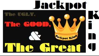 The Ugly, The Good, and The GREAT!!  Fun wins, losses, bonus spins and JACKPOT HANDPAYS!