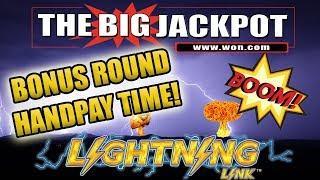 • MORE PLAY ON LIGHTNING LINK! • • Bonus Round Handpay! •