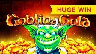 HUGE WIN! Goblin's Gold Slot - I LOVED IT!