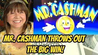 BIG WIN! MR. CASHMAN THROWS OUT THE CASH!