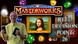 Reel Decision Point # 26 - Da Vinci Masterworks - OLGC !