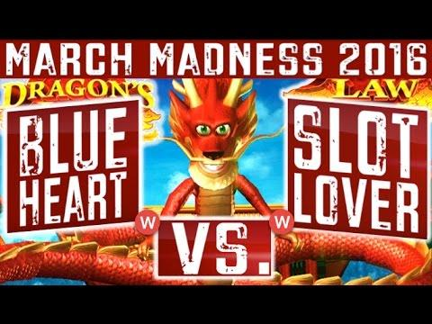 March Madness (Round 3 West -) - Semi Final  Dragons Law - BIG WIN ** SLOT LOVER **