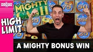 • Mighty Cash = MIGHTY BONUS • High Limit Slot ACTION • • BCSlots