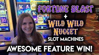 Wild Wild Nugget and Fortune Blast Slot Machines BONUS Nice Win!!