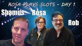 • Rosa Plays Slots - Day 1 - Rosa Elliiott - Rob - The Shamus of Slots - $180 •
