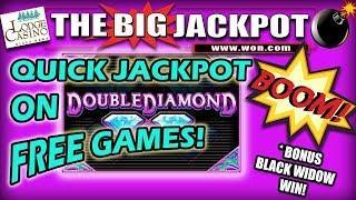 **QUICK JACKPOT WIN** on Double Diamond • Free Games! Bonus Boom on Black Widow •