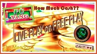 •LIVE PLAY on FREE PLAY• *NEW* Fu Yang • HOW MUCH CASH??? ~ Bally's•