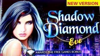 New Game• •SHADOW DIAMONDS EVE• Live Play | Bonus