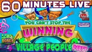 • 60 MINUTES LIVE • VILLAGE PEOPLE PARTY • THE SLOT MUSEUM