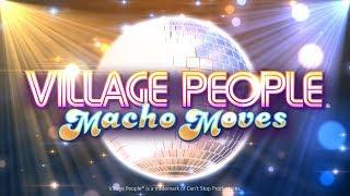 Village People• Macho Moves Online Slot Promo