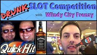 DRUNK Slot Competition w/ Windy City Frenzy!