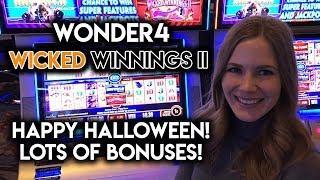 Halloween Horror Wonder 4 Wicked Winnings Lots of Bonuses!!!
