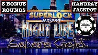 •SUPERLOCK •LOCK IT LINK NIGHT LIFE HANDPAY •LIGHTNING LINK SAHARA GOLD BONUS SLOT MACHINE