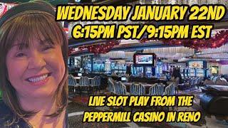 Live slot play at The Peppermill Casino in Reno 1/22/2020