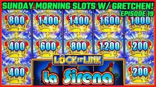 ⋆ Slots ⋆LOCK IT LINK LOTERIA HIGH LIMIT $20 BONUS  ⋆ Slots ⋆SUNDAY MORNING SLOTS WITH GRETCHEN EPIS