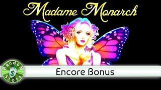 Madame Monarch slot machine, Encore Bonus