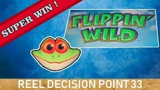 Reel Decision Point 33 - Flippin' Wild