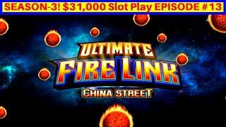 Ultimate Fire Link CHINA STREET Slot Machine Live Play | Season 3 | EPISODE #13