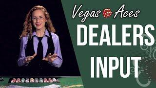 Should the Dealer Have Any Input on How the Player Plays their Hand?