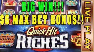 QUICK HIT RICHES - $6 MAX BET BONUS - BIG WIN!! w SLOT TRAVELER! - Live Casino Play