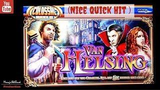 WMS - Van Helsing : Quick Line Hit
