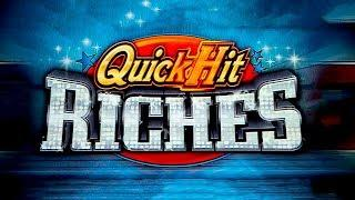 Quick Hit Riches Slot - NICE SESSION, ALL FEATURES!