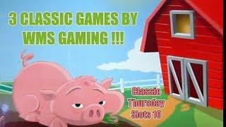 •  3 Classic WMS Games - Classic Thursday Slots - The Shamus of Slots •