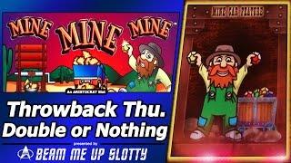 Mine, Mine, Mine Slot - TBT Double or Nothing, Suggested by MexicaliKid92