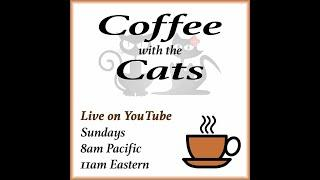 Coffee with the Cats: Live at San Manuel Casino - Special Guest
