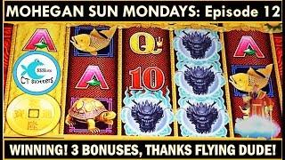 THANKS FLYING DUDE! 5 Dragons Slot Machine - MOHEGAN SUN MONDAYS Ep. 12