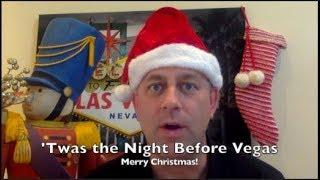 'Twas The Night Before Vegas