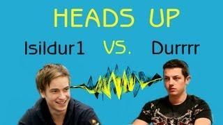 Isildur1 versus Durrrr Heads Up | Online Session