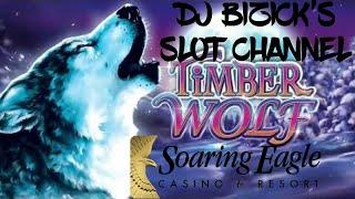 ★ Slots ★BONUSES ★ Slots ★ Timber Wolf Slot Machine ★ Slots ★ ★ Slots ★SOARING EAGLE CASINO ★ Slots