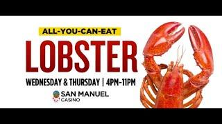 All You Can Eat Lobsters at San Manuel Casino [Lobster Night]