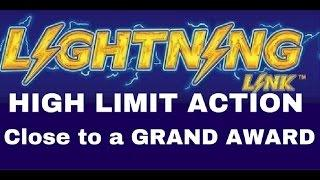 """HIGH LIMIT LIGHTNING LINK **Close to the """"GRAND"""" Hit!!!"""