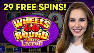 29 FREE SPINS! Wheels Go Round Orb Legend Slot Machine BONUS!